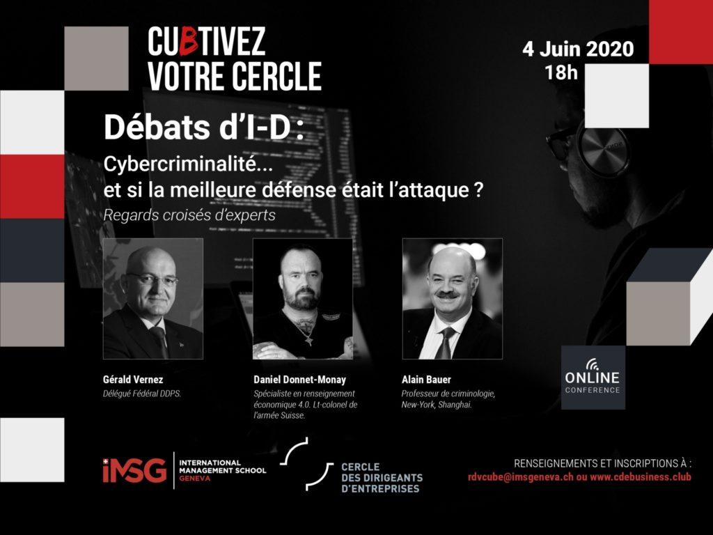 Débats d'I-D : Cybercriminalité… et si la meilleure défense était l'attaque ?